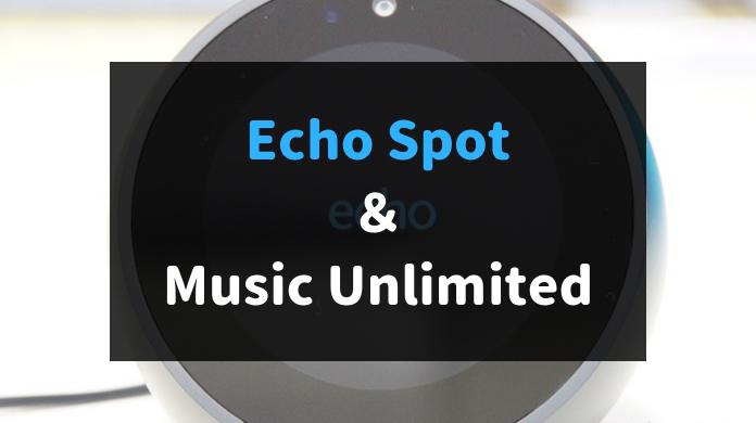 Amazon Music Unlimited Echo Spot